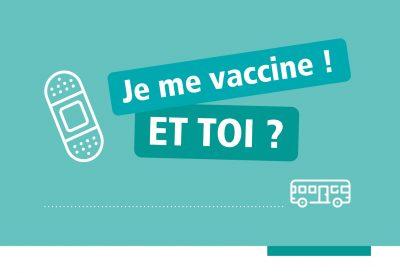 Je me vaccine ! Et toi ?